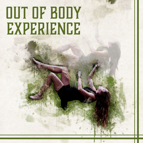 Deep Relaxation Exercises Academy: Out of Body Experience