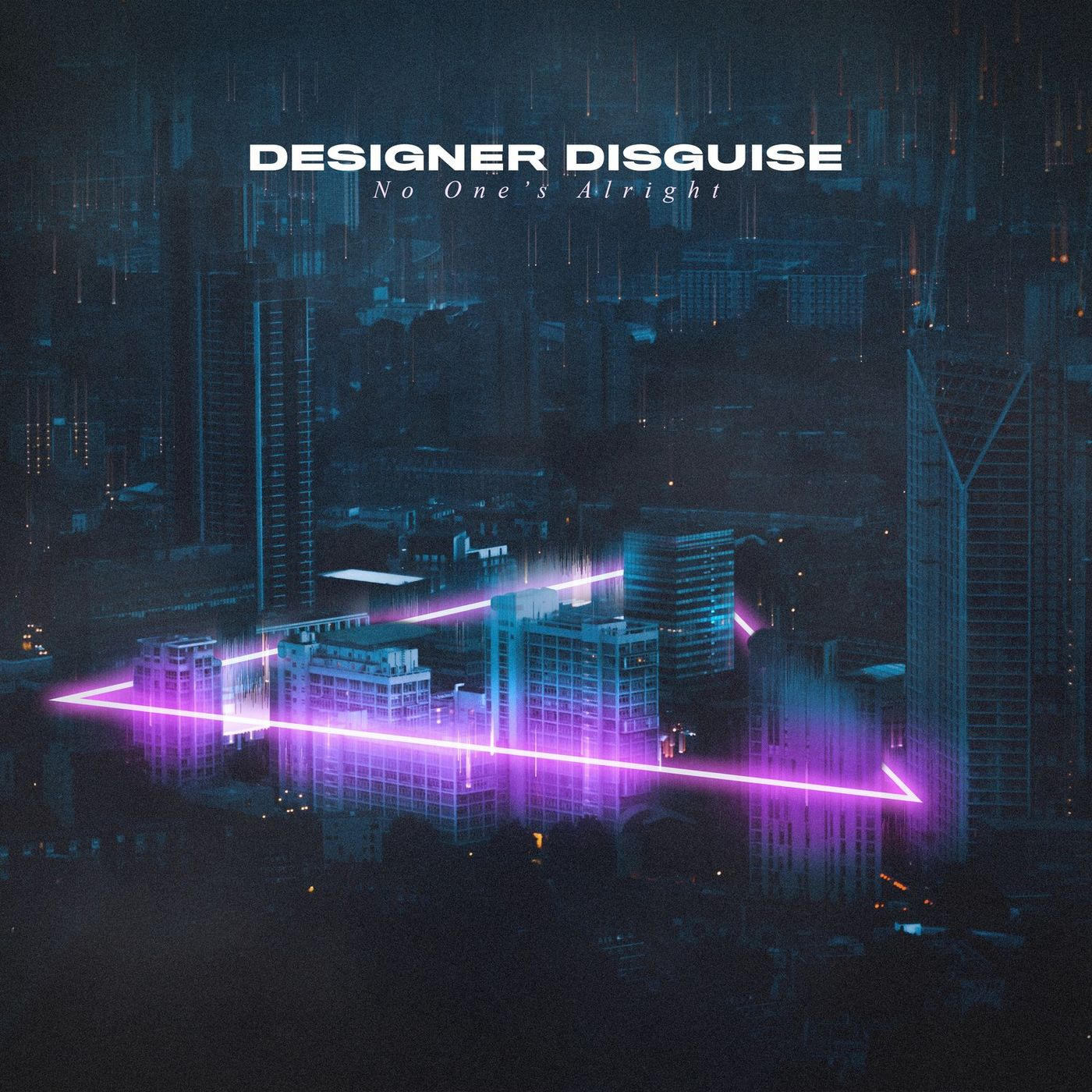 Designer Disguise - No One's Alright [single] (2020)