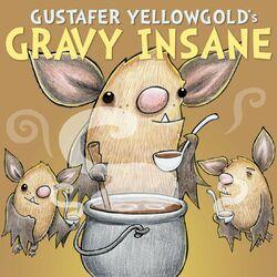 Gravy Insane