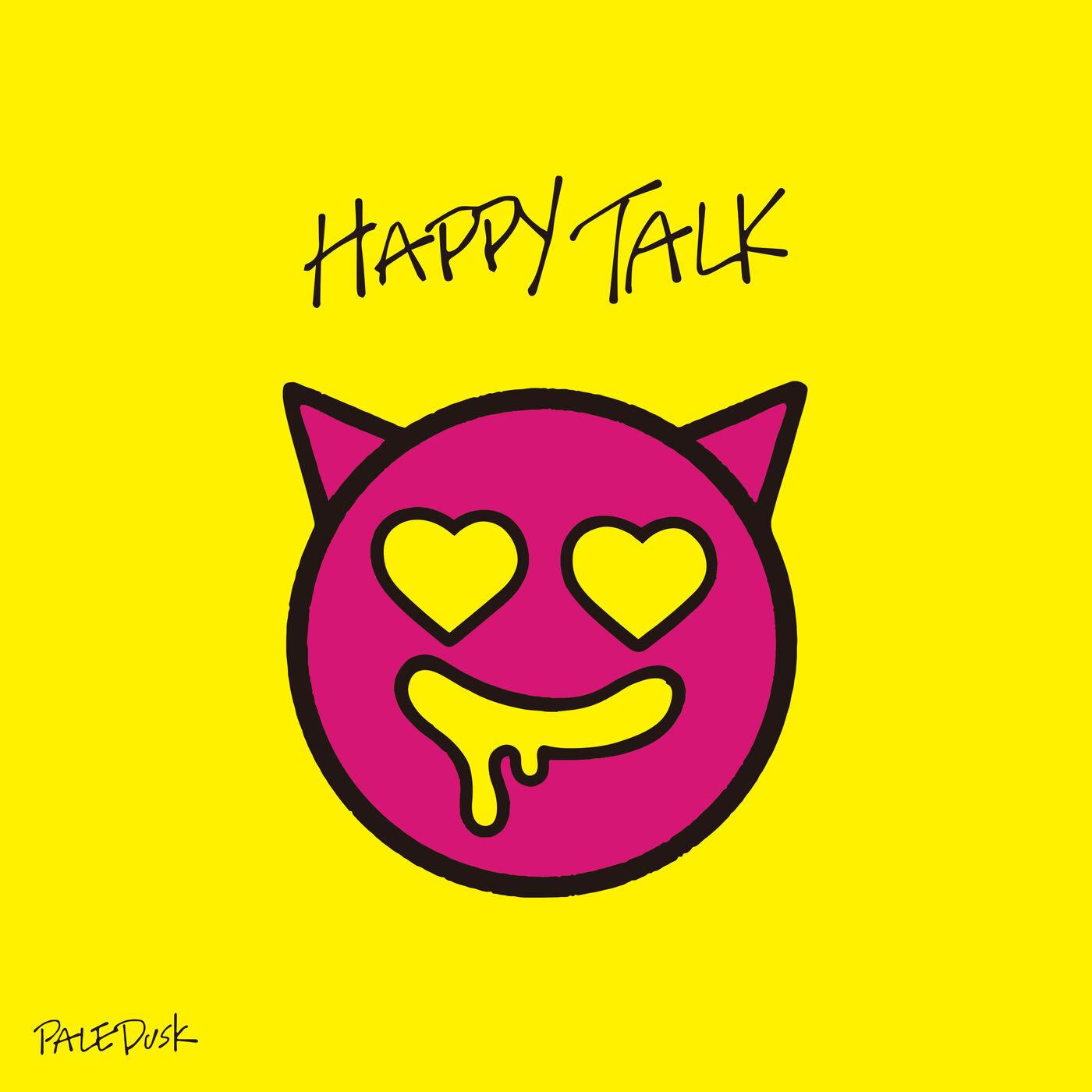 Paledusk - HAPPY TALK [EP] (2020)
