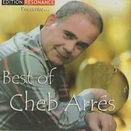 MUSIC CHEB ARRES GRATUIT TÉLÉCHARGER