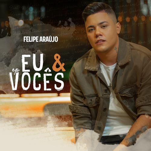 Capa Felipe Araújo – Eu & Vocês 2020