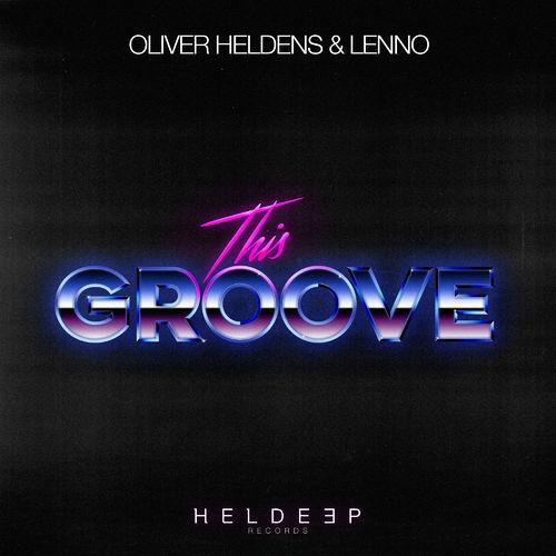 Baixar Single This Groove – Oliver Heldens, lenno (2019) Grátis