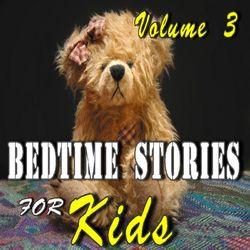 Bedtime Stories for Kids, Vol. 3 Audiobook