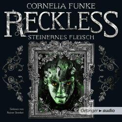Reckless 1 (Steinernes Fleisch. Ungekürzte Lesung) Audiobook