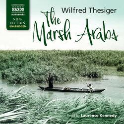 The Marsh Arabs (Unabridged) Audiobook