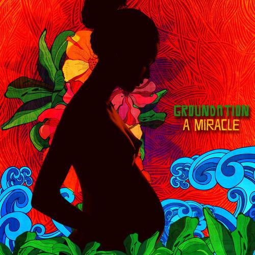 Baixar CD A Miracle – Groundation (2014) Grátis