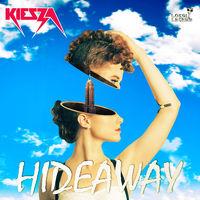 Hideaway (Record Mix) - KIESZA