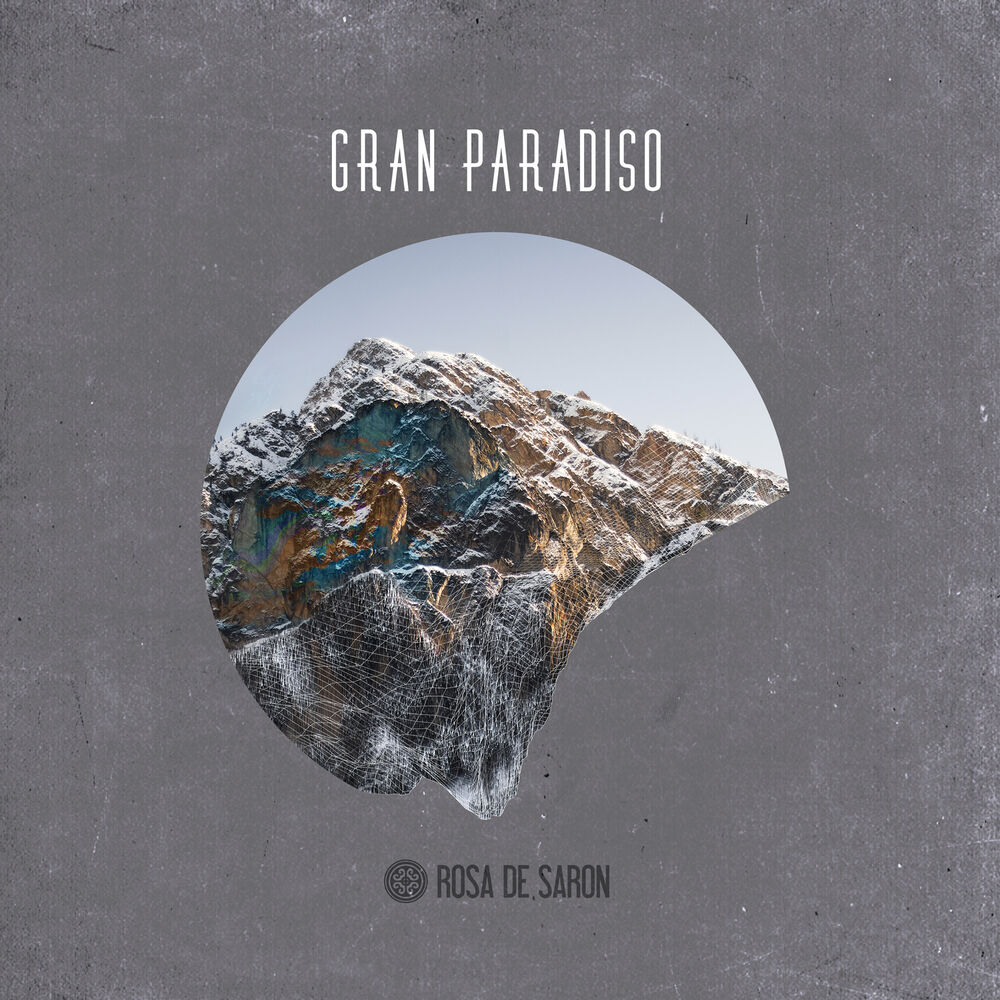 Baixar Gran Paradiso 2, Baixar Música Gran Paradiso 2 - Rosa de Saron 2018, Baixar Música Rosa de Saron - Gran Paradiso 2 2018