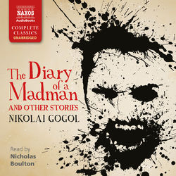 The Diary of a Madman and Other Stories (Unabridged)