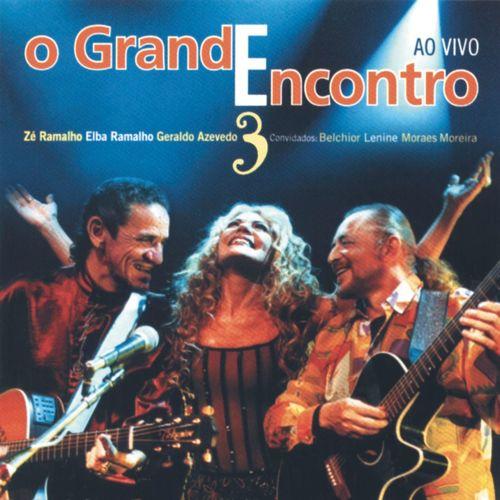 Baixar CD O Grande Encontro 3 – Elba Ramalho, Ze Ramalho, Geraldo Azevedo (2000) Grátis