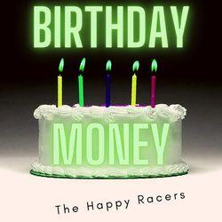 Birthday Money