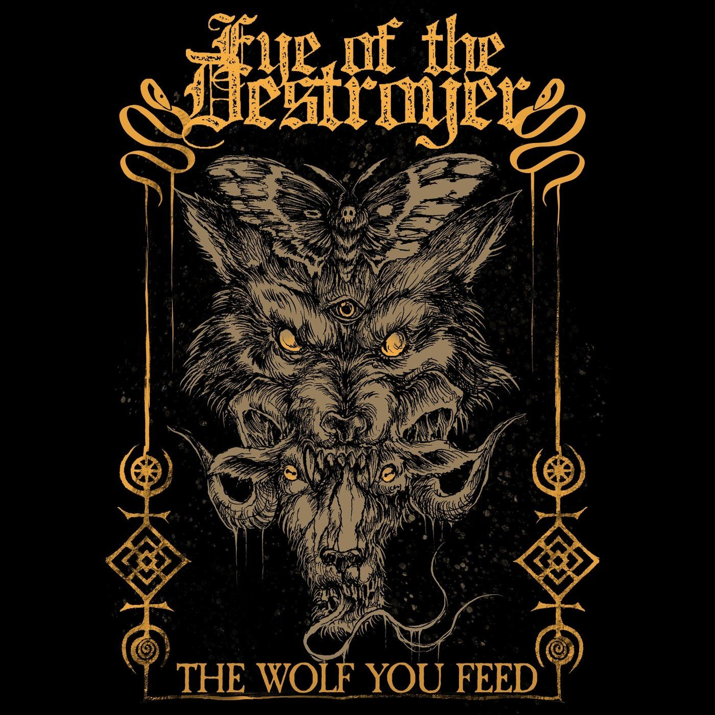 Eye of the Destroyer - The Wolf You Feed [EP] (2020)