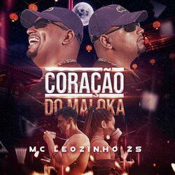 Música Coração do Maloka - MC Leozinho ZS (2021) Download