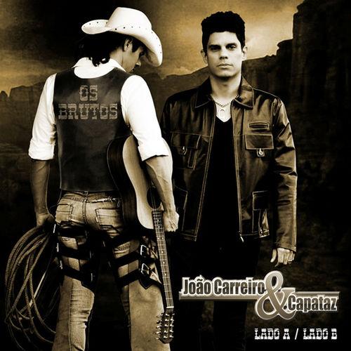 Baixar CD Lado A, Lado B – João Carreiro e Capataz (2012) Grátis