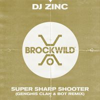 Super Sharp Shooter - DJ ZINC