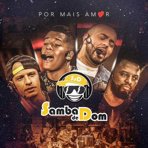 Baixar Música Vem Morar Comigo (Ao Vivo) – Samba De Dom (2017) Grátis
