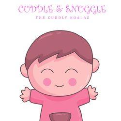 Cuddle and Snuggle