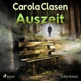Album cover of Auszeit - Eifel-Krimi (Ungekürzt)