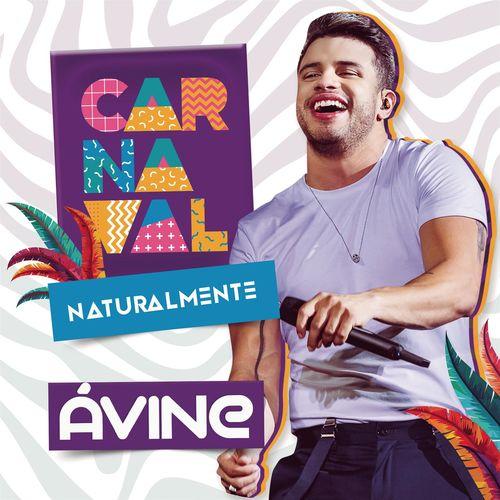 Baixar CD Carnaval Naturalmente – Avine Vinny (2019) Grátis