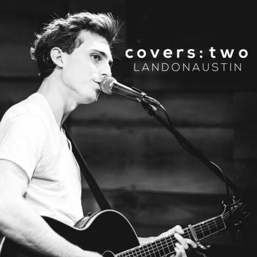 Baixar CD Covers: Two – Landon Austin (2013) Grátis