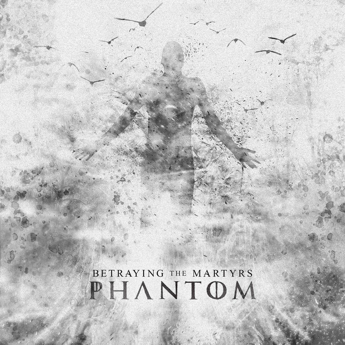 Betraying the Martyrs - Phantom (2014)