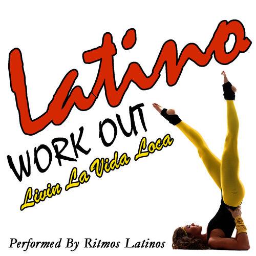 ritmos latinos latino work out livin la vida loca aplicativo de