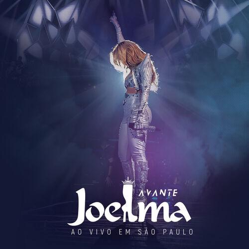 Baixar CD Joelma, Baixar CD Avante (Ao Vivo Em São Paulo) - Joelma 2017, Baixar Música Joelma - Avante (Ao Vivo Em São Paulo) 2017