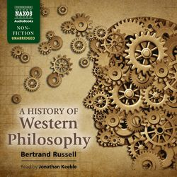 A History of Western Philosophy (Unabridged) Audiobook