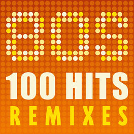 Album cover of 80s: 100 Remixes