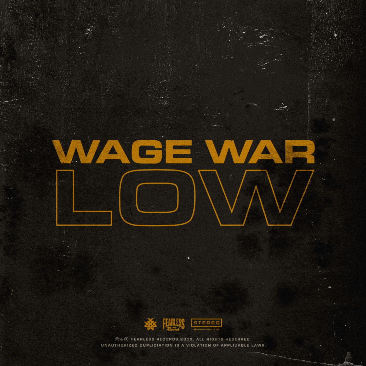 Wage War - Low [single] (2019)