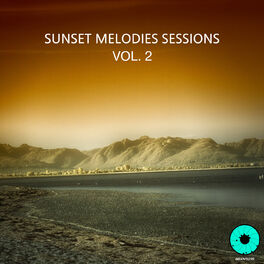 Album cover of Sunset Melodies Sessions, Vol. 2