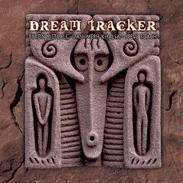 Byron Metcalf, Steve Roach & Dashmesh Khalsa - Dream Tracker