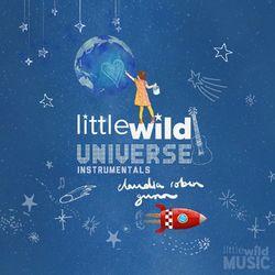Little Wild Universe (Instrumentals)