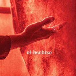Album cover of El Hechizo