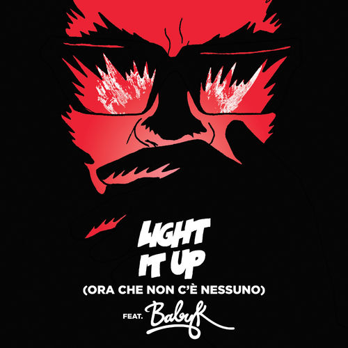Baixar Single Light It Up (feat. Baby K) [Ora Che Non C'è Nessuno Remix] – Major Lazer (2016) Grátis