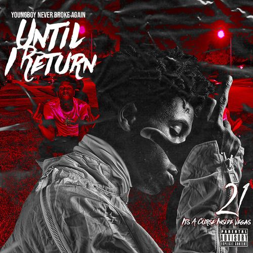 YoungBoy Never Broke Again – Until I Return 2020 CD Completo