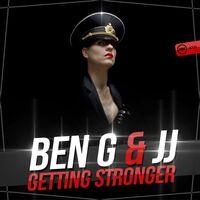 Getting Stronger - BEN G - JJ