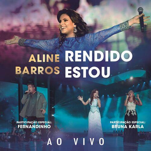 Baixar Single Rendido Estou (Arms Open Wide) – Aline Barros (2015) Grátis