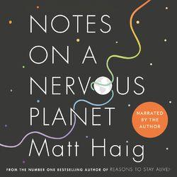 Notes on a Nervous Planet (Unabridged) Audiobook