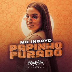 Papinho Furado - MC Ingryd (2020) Download