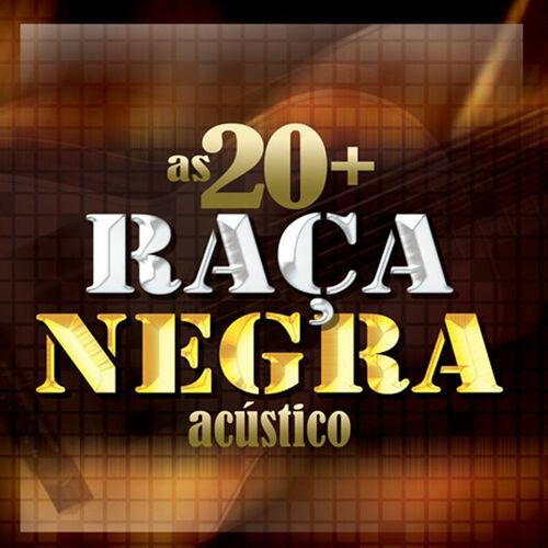 Baixar CD Raça Negra, Baixar CD As 20 + (Acústico) - Raça Negra 2012, Baixar Música Raça Negra - As 20 + (Acústico) 2012