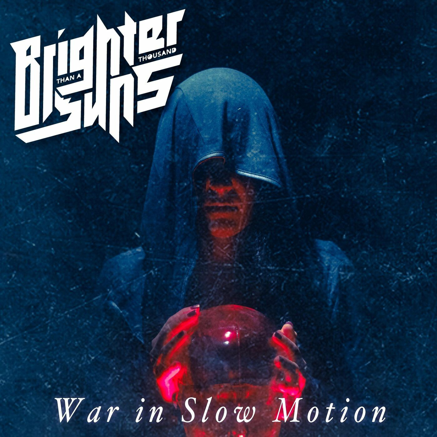 Brighter Than a Thousand Suns - War in Slow Motion [single] (2020)