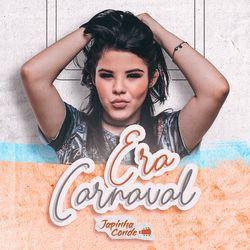 Era Carnaval – Japinha Conde
