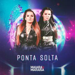 Música Ponta Solta - Maiara e Maraisa (2020)