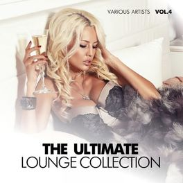 Various Artists - The Ultimate Lounge Collection, Vol. 4