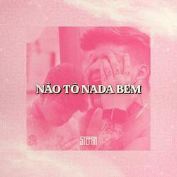 Stefan – Não Tô Nada Bem CD Completo