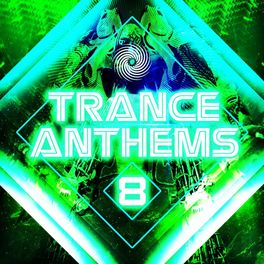Album cover of Trance Anthems 8