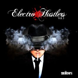 Album cover of Electro Hustlers Vol. 3