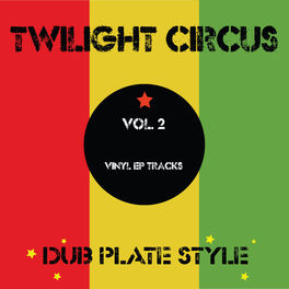 Twilight Circus feat  Brother Culture - Foundation Rockers